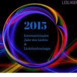 Veranstaltungen zum Internationalen Jahr des Lichts 2015